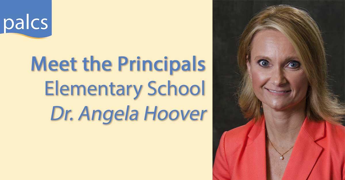 Meet the Principals, Elementary School, Dr. Angela Hoover