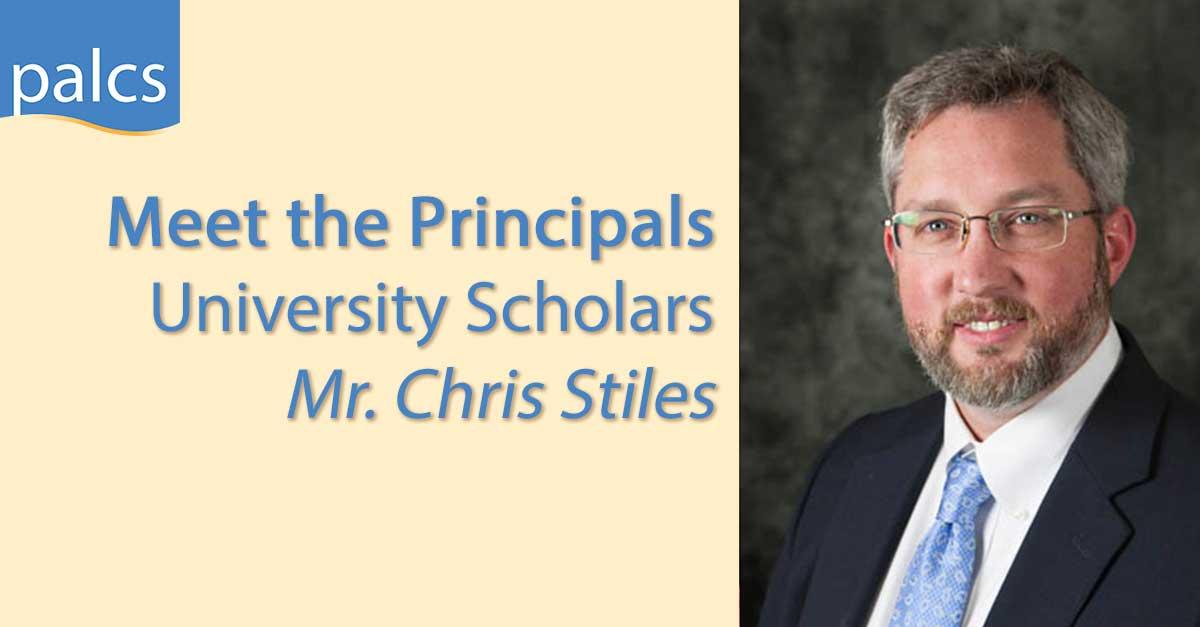 Meet the Principals, University Scholars, Mr. Chris Stiles