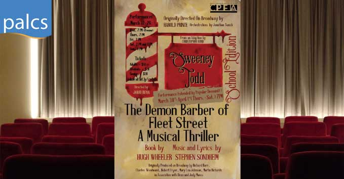 CPFA Spring Musical, Sweeney Todd, The Demon Barber of Fleet Street