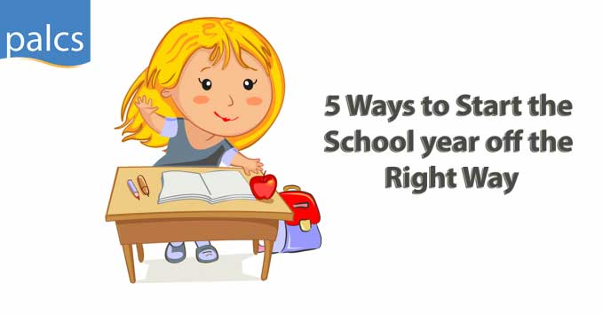 5 Ways to Start the School Year Off the Right Way