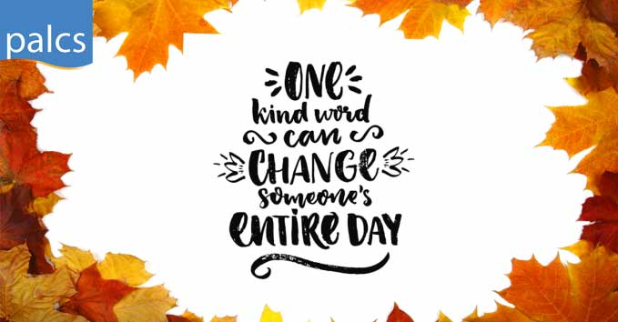 Leaves and text that says one kind word can change someone's entire day