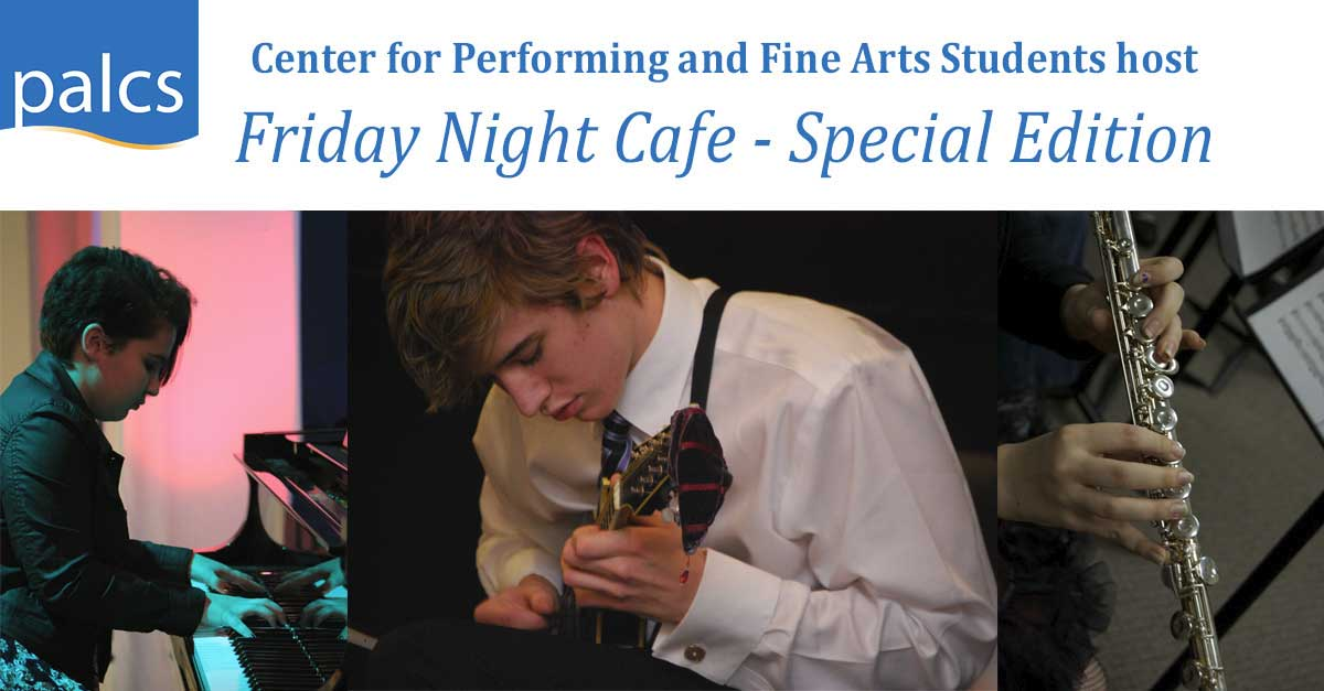 CPFA students will host a Friday Night Café